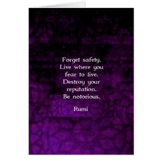 Be Notorious Rumi Inspirational Quote Card