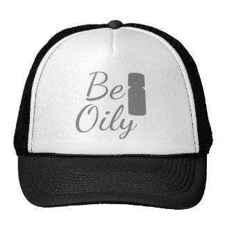 Be Oily Trucker Hat
