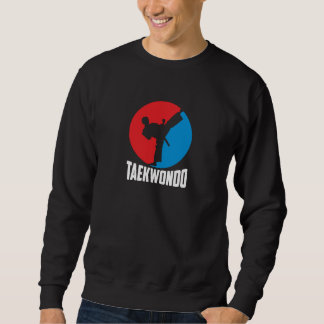 Be on the style of Taekwondo Sweatshirt
