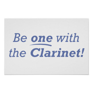 Be one with the Clarinet! Poster