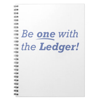 Be One With The Ledger Notebooks
