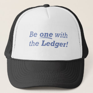 Be One With The Ledger Trucker Hat