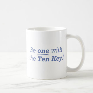 Be one with the Ten Key! Coffee Mug