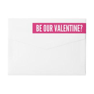 Be Our Valentine | Modern Pink Wrap Around Label