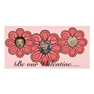 Be our Valentine.. Picture Card