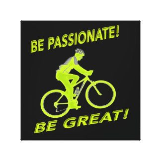 Be Passionate! Be Great! Mountain Biker Green Canvas Print