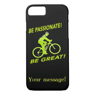 Be Passionate! Be Great! Mountain Biker Green iPhone 7 Case