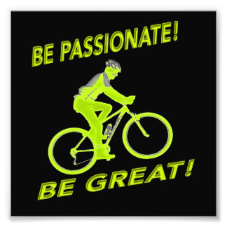 Be Passionate! Be Great! Mountain Biker Green Photo Print