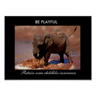 BE PLAYFUL POSTER