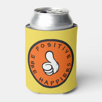 Be positive! Be happier! Can Cooler
