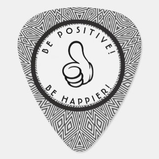 Be positive! Be happier! Guitar Pick