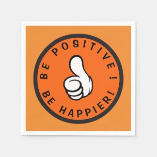 Be positive! Be happier! Paper Napkin