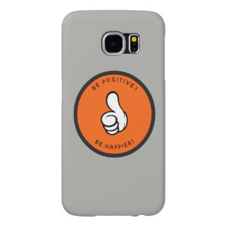 Be positive! Be happier! Samsung Galaxy S6 Cases