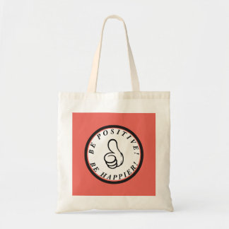 Be positive! Be happier! Tote Bag