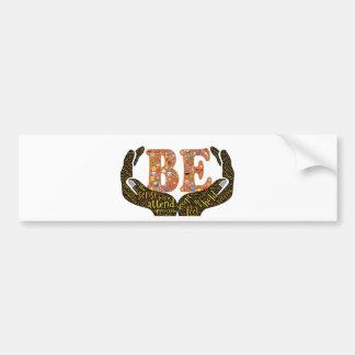 Be positive bumper sticker