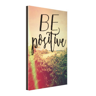 BE POSITIVE CANVAS PRINT