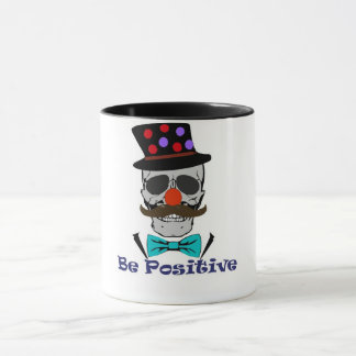 Be Positive Funny Clown Skull Coffeemug Mug