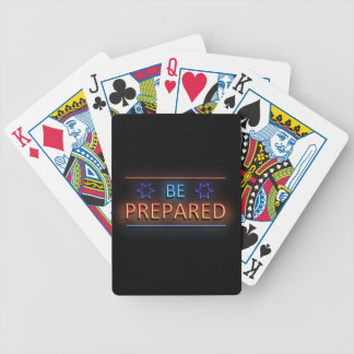 Be prepared. bicycle playing cards