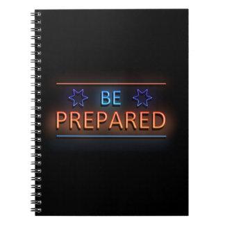 Be prepared. notebook