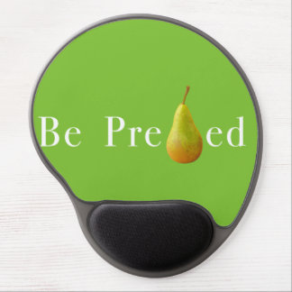 Be PREpearEd Gel Mousepad
