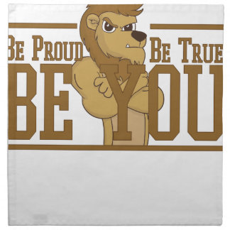 Be Proud, Be True, Be You Napkin