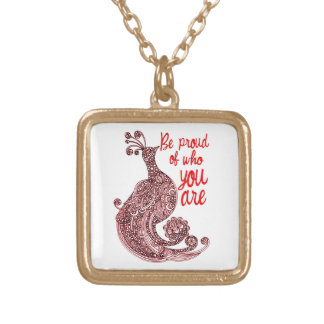 Be Proud of Who You Are Gold Plated Necklace