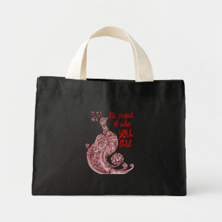 Be Proud of Who You Are Mini Tote Bag