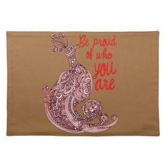 Be Proud of Who You Are Placemat