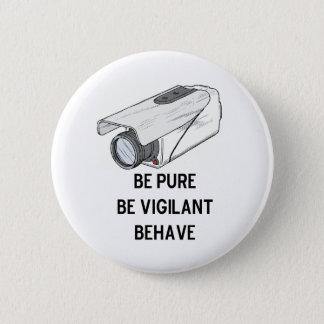 be pure be vigilant behave button