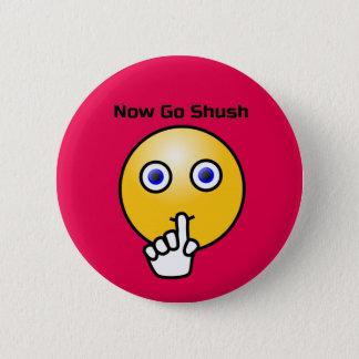 Be Quiet Go Shush Emoticon 2 Inch Round Button