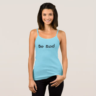 Be Rad Tank