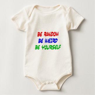 Be Random Be Weird Be Yourself Baby Bodysuit