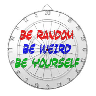 Be Random Be Weird Be Yourself Dartboard With Darts