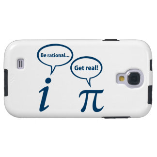 Be Rational Get Real Imaginary Math Pi Galaxy S4 Case