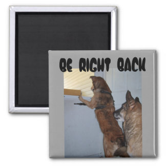 BE  RIGHT  BACK   -jazzy and cb 2, Magnet