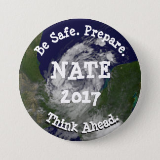 Be Safe Tropical Storm Hurricane Nate Button