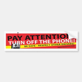 BE SAFE - TURN OFF THE PHONE BUMPER STICKER