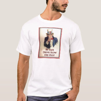 Be Safe Uncle Sam Poster T-Shirt