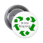 Be Seen Being Green Pin