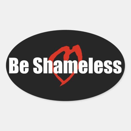 Be Shameless Red Heart Black Oval Sticker