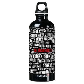 Be Shameless Word Cloud Water Bottle
