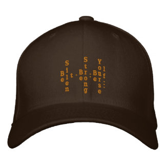 Be Silent, Be Strong, Be Yourself. Embroidered Hat