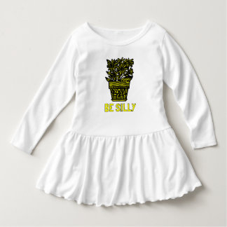 """Be Silly"" Toddler Ruffle Dress"