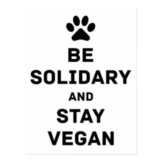 Be solidary and stay vegan postcard
