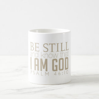 Be Still And Know Coffe Mug