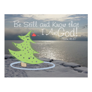 Be Still and Know God Bible Verse Christmas Postcard