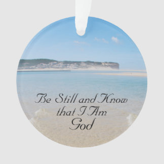 Be Still and Know I Am God, Psalm 46 Ocean Beach Ornament