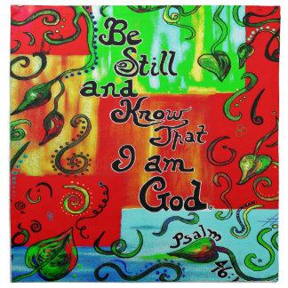 BE STILL AND KNOW NAPKIN