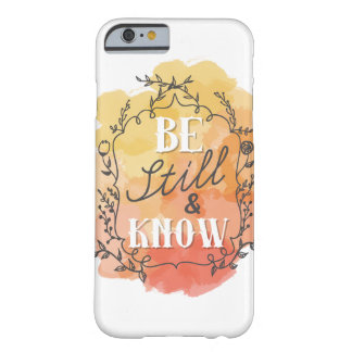 Be Still and Know Phone Case