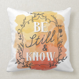 Be Still and Know pillow